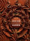 Design in the Age of Darwin: From William Morris to Frank Lloyd Wright Cover Image