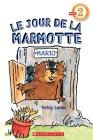 Le Jour de la Marmotte (Je Peux Lire Niveau 2) Cover Image