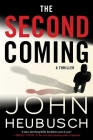 The Second Coming: A Thriller (The Shroud Series #2) Cover Image