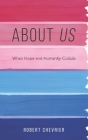 About Us: When Hope and Humanity collide Cover Image