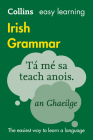 Irish Grammar (Collins Easy Learning) Cover Image