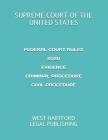 Federal Court Rules 2020 Evidence Criminal Procedure Civil Procedure: West Hartford Legal Publishing Cover Image