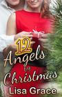 12 Angels by Christmas by Lisa Grace: Sweet Christmas Romance Cover Image