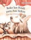 Roko lan Rindi, para Asu Sirkus: Javanese Edition of Circus Dogs Roscoe and Rolly Cover Image