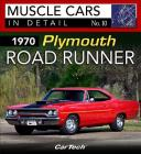 1970 Plymouth Road Runner: Muscle Cars in Detail No. 10 Cover Image