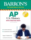 AP US History: With 2 Practice Tests (Barron's Test Prep) Cover Image