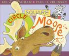 Circle, Square, Moose Cover Image
