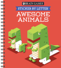 Brain Games - Sticker by Letter: Awesome Animals (Sticker Puzzles - Kids Activity Book) Cover Image