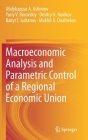 Macroeconomic Analysis and Parametric Control of a Regional Economic Union Cover Image