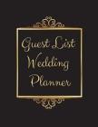 Guest List Wedding Planner: Black Elegant Wedding Guest Tracker, Planner List, List Names and Addresses, Wedding Planner Cover Image