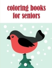 coloring books for seniors: The Coloring Books for Animal Lovers, design for kids, Children, Boys, Girls and Adults Cover Image