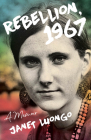 Rebellion, 1967: A Memoir Cover Image