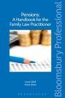 Pensions - A Handbook for the Family Law Practitioner: A Guide to Irish Law Cover Image