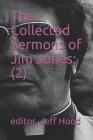 The Collected Sermons of Jim Jones: : 2 Cover Image