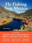 Fly Fishing New Mexico: A Quick, Clear Understanding of Where to Fly Fish in New Mexico (No Nonsense Guide to Fly Fishing) Cover Image