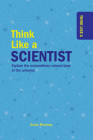 Think Like a Scientist Cover Image