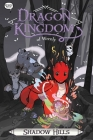 Shadow Hills (Dragon Kingdom of Wrenly #2) Cover Image