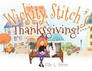 Wickity Stitch's Thanksgiving! Cover Image