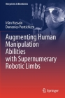 Augmenting Human Manipulation Abilities with Supernumerary Robotic Limbs (Biosystems & Biorobotics #26) Cover Image