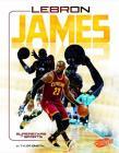 Lebron James: Basketball Superstar (Superstars of Sports) Cover Image