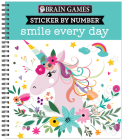 Brain Games - Sticker by Number: Smile Every Day Cover Image