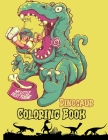 Dinosaur Coloring Book: For kids ages 4-8, 40 epic coloring pages of realistic dinosaurs, prehistoric scenes and cool graphics Drawing, Puzzle Cover Image