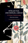Intellectual and Manual Labour: A Critique of Epistemology (Historical Materialism) Cover Image
