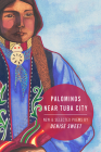 Palominos Near Tuba City: New and Selected Poems Cover Image