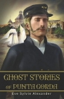 Ghost Stories of Punta Gorda: An anthology of 20 spooky stories Cover Image