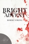 Bright Advent (Marie Alexander Poetry #21) Cover Image