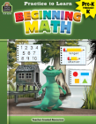 Practice to Learn: Beginning Math (Prek-K) Cover Image