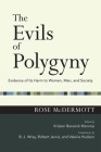 The Evils of Polygyny: Evidence of Its Harm to Women, Men, and Society (Easton Lectures) Cover Image