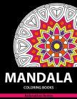 Mandala Coloring Book: Relaxation Series Vol 2: Coloring Books For Adults, coloring books for adults relaxation, Meditation Coloring Book for Cover Image