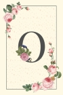 Daily To Do List Notebook O: Simple Floral Initial Monogram Letter O - 100 Daily Lined To Do Checklist Notebook Planner And Task Manager Undated Wi Cover Image