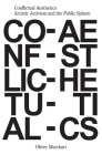 Conflictual Aesthetics: Artistic Activism and the Public Sphere Cover Image