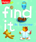 Find It! At Bedtime (Highlights Find It Board Books) Cover Image