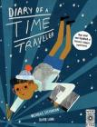 Diary of a Time Traveler: Meet Over One Hundred of History's Biggest Superstars! Cover Image
