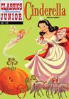 Cinderella (Classics Illustrated Junior) Cover Image