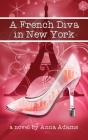 A French Diva in New York Cover Image