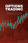 Options Trading Strategies: Proven Strategies On How To Greatly Maximize Your Profits And Avoid Losses In Options Trading, And Stock Exchange Cover Image