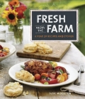 Fresh from the Farm: A Year of Recipes and Stories Cover Image