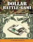 Dollar Battle-Gami Cover Image