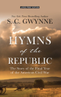 Hymns of the Republic: The Story of the Final Year of the American Civil War Cover Image