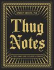 Thug Notes: A Street-Smart Guide to Classic Literature Cover Image