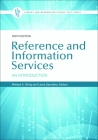 Reference and Information Services: An Introduction, 6th Edition (Library and Information Science Text) Cover Image