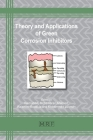 Theory and Applications of Green Corrosion Inhibitors (Materials Research Foundations #86) Cover Image