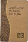 Joyfully Living the Gospel Day by Day Cover Image