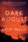 Dark August: A Novel Cover Image