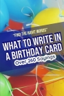 What to Write in a Birthday Card: Find the Right Words Cover Image