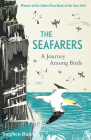The Seafarers: A Journey Among Birds Cover Image